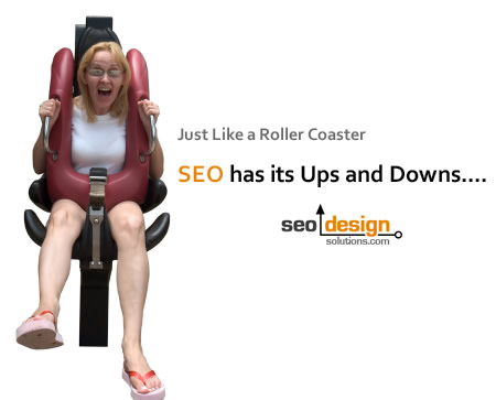 SEO Has Its Ups and Downs!