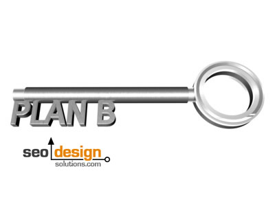 How to Create A Plan B for SEO Rankings